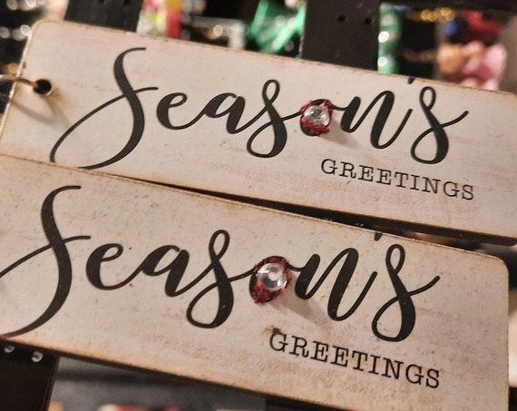 Seasons Greetings Sign Earrings - Sugar Plums Christmas Earrings