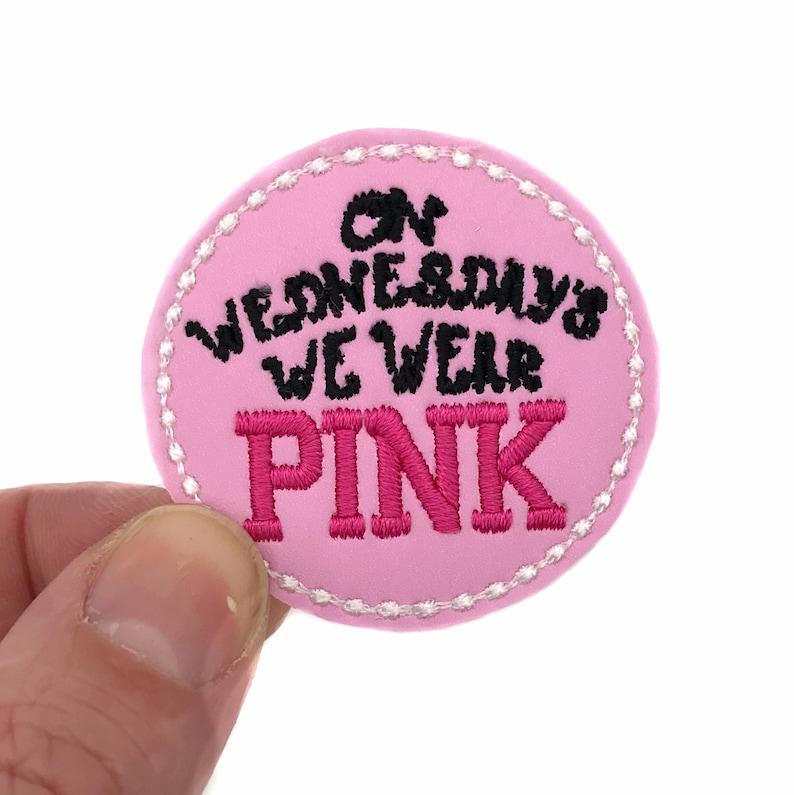 On Wednesdays We Wear Pink Feltie Felties for Hairbows Coffee Cozies