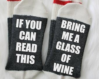 Wine socks, novelty socks, stocking stuffer, women's socks, bring wine, Christmas gift, photo prop, wine gift, if you can read this,