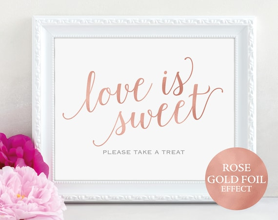 Rose Gold Love is Sweet Sign, Take a Treat, Dessert Table, Wedding Printable, Take a Treat, Wedding Sign, PDF Instant Download, MM01-7