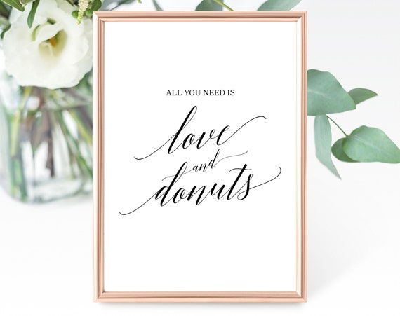 Wedding Love and Donuts Sign Template, All You Need is Love and Donuts, Printable Wedding Donuts Sign, PDF Instant Download, MM07-1B