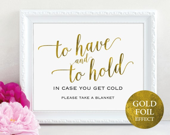 Gold Blanket Sign, To Have and to Hold Sign, In Case You Get Cold, Wedding Printable, Keep Warm, Wedding Sign, PDF Instant Download, MM01-3