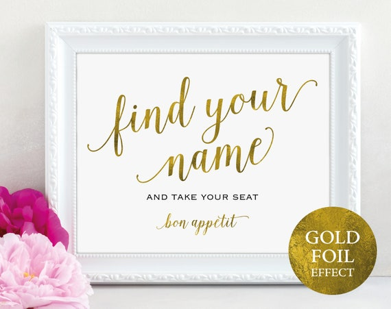 Gold Find Your Name Sign, Take Your Seat Sign, And Bon Appetit, Wedding Sign, Wedding Printable, Seating Sign, PDF Instant Download, MM01-3