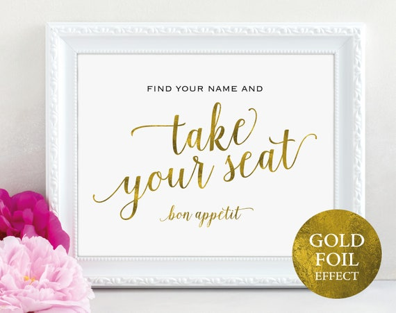 Gold Take Your Seat Sign, Find Your Name Sign, And Bon Appetit, Wedding Sign, Wedding Printable, Seating Sign, PDF Instant Download, MM01-3