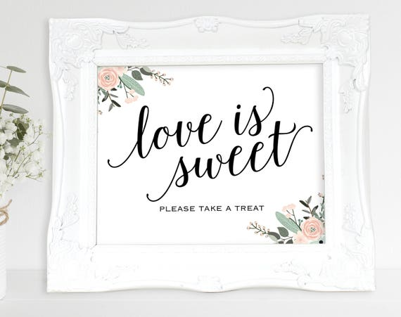 Love is Sweet Sign, Floral Love is Sweet, Dessert Table Sign, Candy Cart Sign, Wedding Printable, Wedding Sign, PDF Instant Download, MM01-6