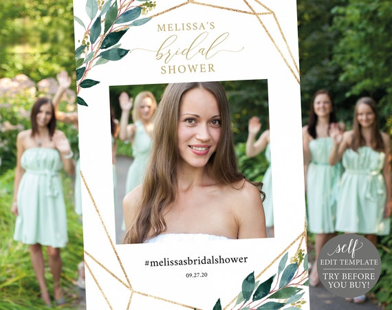 Bridal Shower Selfie Frame, TRY BEFORE You BUY, 100% Editable Instant Download, Greenery Geometric