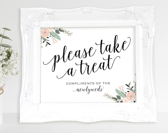 Floral Please Take a Treat Sign, Newlyweds, Dessert Table Sign, Wedding Reception Sign, Wedding Printable, PDF Instant Download, MM01-6