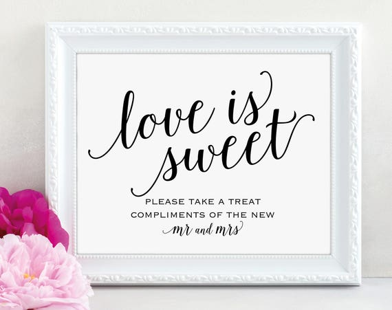 Love is Sweet Sign, Please Take a Treat, Mr and Mrs, Dessert Table Sign, Wedding Printable, Wedding Sign, PDF Instant Download, MM01-1