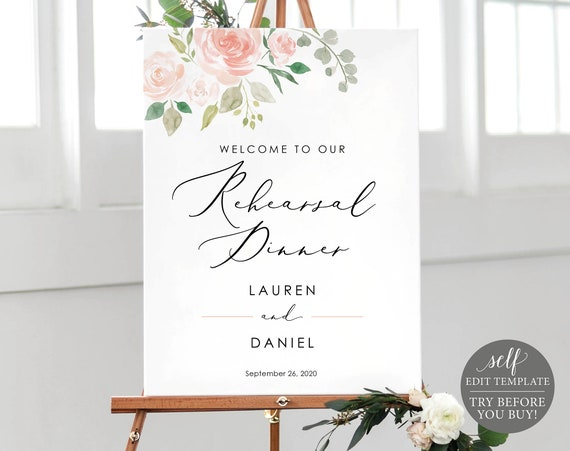 Rehearsal Dinner Sign Template, Pink Floral, TRY BEFORE You BUY, 100% Editable Instant Download