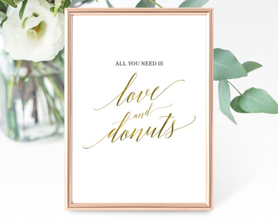 Faux Gold Wedding Donuts Sign Template, All You Need is Love and Donuts, Printable Wedding Donuts Sign, PDF Instant Download, MM07-3