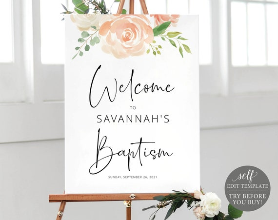 Baptism Welcome Sign Template, TRY BEFORE You BUY, Editable Instant Download, Peach Floral