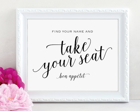 Take Your Seat Sign, Find Your Name Sign, Bon Appetit, Wedding Sign, Wedding Printable, Seating Sign, PDF Instant Download, MM01-1