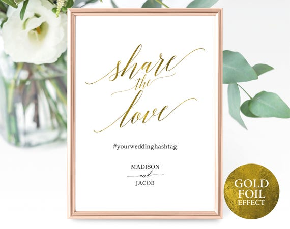 Faux Gold Share the Love Sign Template, Printable Wedding Hashtag Sign Template, Editable Hashtag Sign, PDF Instant Download, MM07-3