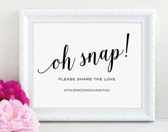 Oh Snap Wedding Sign Template, Printable Hashtag Sign, Editable Oh Snap, Instagram Sign, Social Media Sign, PDF Instant Download, MM01-1