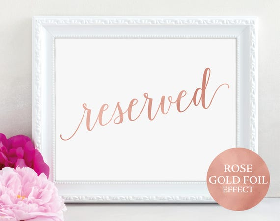 Rose Gold Reserved Table Sign, Reserved Printable, Reserved Wedding, Reserved Sign, Wedding Printable, PDF Instant Download, MM01-7