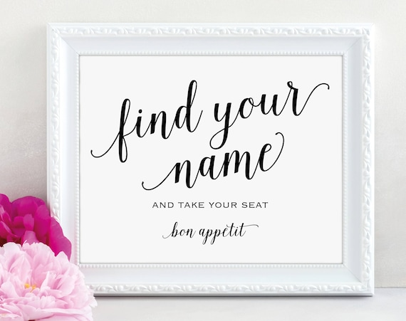 Find Your Name Sign, Take Your Seat Sign, Bon Appetit, Wedding Sign, Wedding Printable, Seating Sign, PDF Instant Download, MM01-1