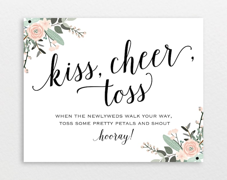 Wedding Sign Floral Confetti Sign Flower Confetti Sign PDF Instant Download Kiss Cheer Toss Toss Petals Sign Wedding Printable MM01-6