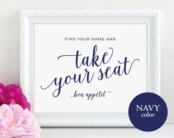 Take Your Seat Sign, Navy, Find Your Name Sign, Bon Appetit, Wedding Sign, Wedding Printable, Seating Sign, PDF Instant Download, MM01-4