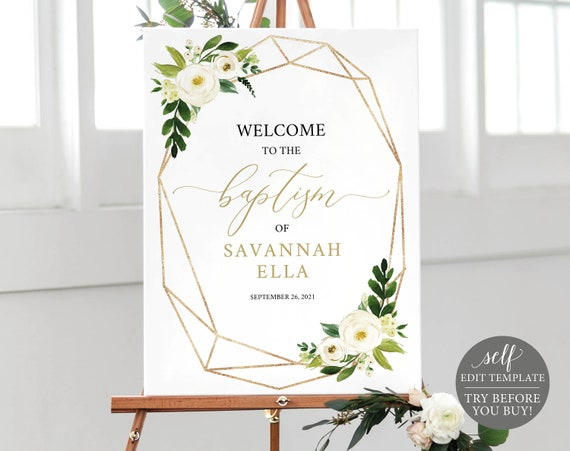 Baptism Welcome Sign Template, TRY BEFORE You BUY, Editable Instant Download, White Floral Geometric
