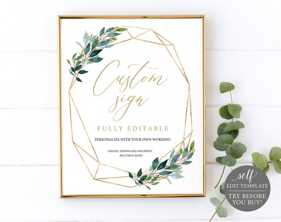 Create MULTIPLE Wedding Sign Templates, Fully Editable, Instant Download, Greenery & Gold, TRY BEFORE You Buy!