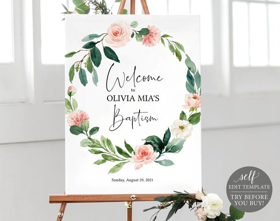 Baptism Welcome Sign Template, TRY BEFORE You BUY, Fully Editable Instant Download, Blush Pink Floral Greenery