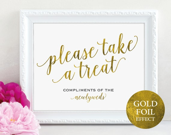 Gold Please Take a Treat Sign, Newlyweds, Dessert Table Sign, Wedding Reception Sign, Wedding Printable, PDF Instant Download, MM01-3