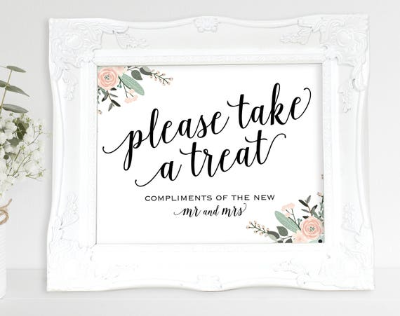 Floral Please Take a Treat Sign, Mr and Mrs, Dessert Table Sign, Wedding Reception Sign, Wedding Printable, PDF Instant Download, MM01-6