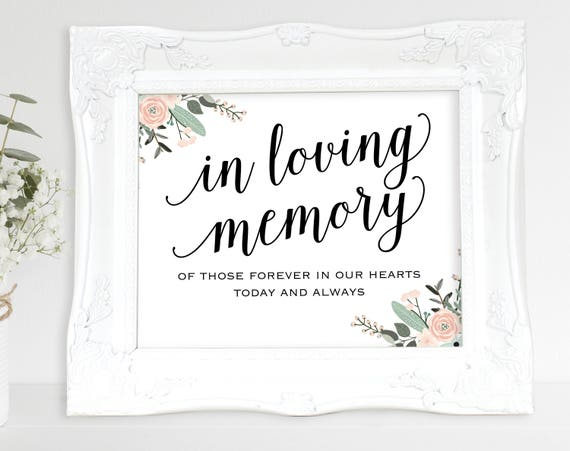 Floral In Loving Memory Sign, In Our Hearts, Wedding Sign, Memorial Sign, Loving Memory Sign, Wedding Printable, Instant Download, MM01-6