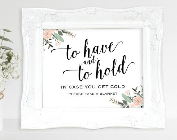 Floral Blanket Sign, To Have and to Hold Sign, In Case You Get Cold, Wedding Printable, Wedding Sign, PDF Instant Download, MM01-6