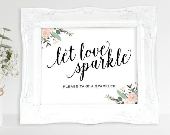 Floral Let Love Sparkle Sign, Wedding Sparkler Sign, Wedding Sign, Wedding Printable, Sparkler Sign, PDF Instant Download, MM01-6