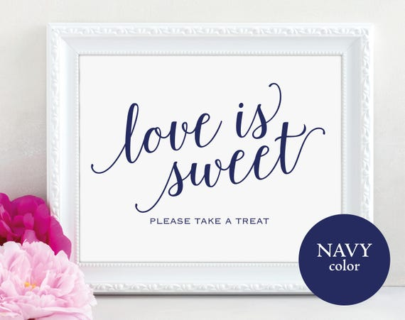 Love is Sweet Sign, Please Take a Treat, Navy, Dessert Table Sign, Wedding Printable, Take a Treat, Wedding Sign, Instant Download, MM01-4