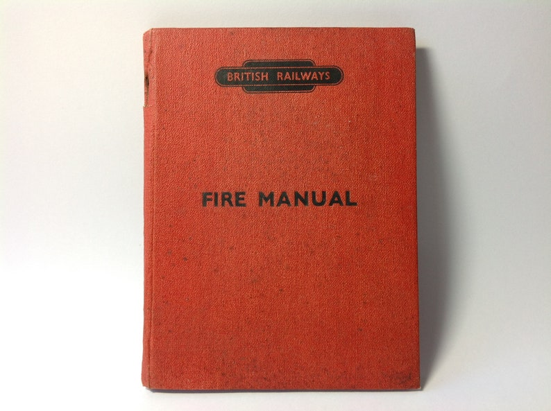 1953 British Railways Fire Manual  Collectable British Railway Ephemera   Retro Railway Memorabilia  Storage Instructions & Fire Prevention