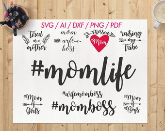 Mom life svg / Mom life svg file / Mom life dxf file / Mom life cricut file / Mom life png / Mom life vector / Mom life cutting file