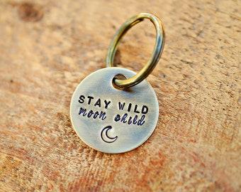 Handstamped Solid Brass Keychain | Stay Wild Moon Child