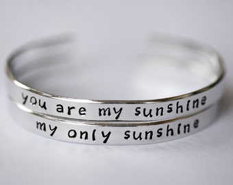 """Metal-stamped Cuff Bracelet Set - """"you are my sunshine"""" and """"my only sunshine"""" - Set of Two Bracelets - Quote Bracelets - Quote Jewelry"""