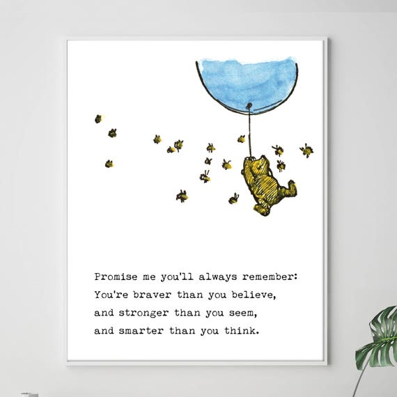 Promise Me Quote, Winnie the Pooh Quotes, Nursery Art, Brave Quote,  Inspirational quotes prints