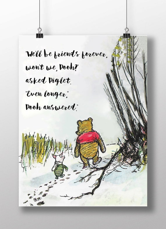 Winnie The Pooh Quotes We Ll Be Friends Forever Etsy