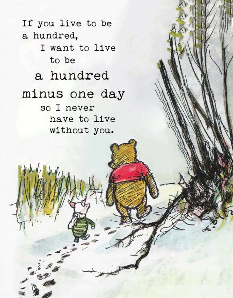 Winnie The Pooh Quotes If You Live To Be A Hundred I Etsy