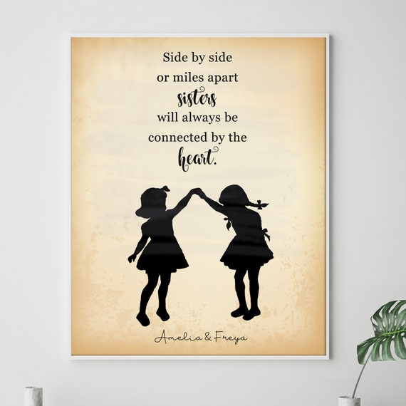 Sisters Love Quote Friendship Quote Side By Side Or Miles Etsy
