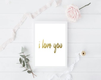 I Love You Foil Print - Valentine's Day Collection