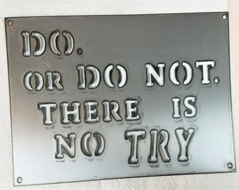 12 x 9 inch 'Do or Do Not, There Is No Try' Metal Steel Wall Art Ornament Craft Sign Yoda Star Wars Inspired Decor Stencil