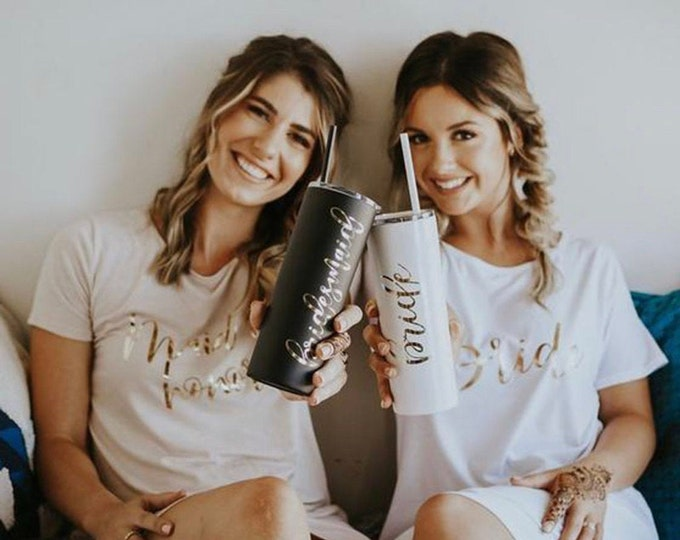 Personalized Bridesmaid's Gift. Custom made Gifts ,under 15.00 dollars, 20oz Tall Skinny Stainless Steal tumbler with lid and straw ,