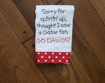 a3d0dc5b8 Georgia Burp Cloth - Sorry For Spittin' Up...Thought I Saw a Gator Fan. Go  Dawgs! UGA Burp Cloth - UGA Baby Gift - Georgia Burp Cloth