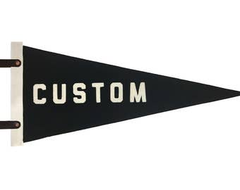 Custom Made to Order Wool Pennant: add your own text, city, name, or team!