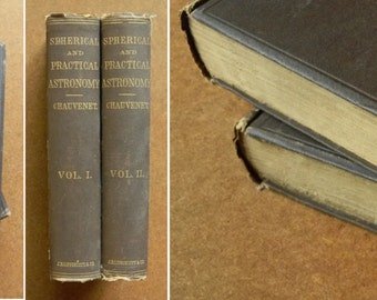 """Beautifully Bound & Illustrated Antique Astronomy Books - 2 Vol. """"A Manual of Spherical and Practical Astronomy"""" by Chauvenet - Circa 1800's"""