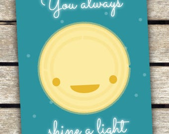 You always shine a light on me. Postcard.  Map. Say thank you. Gratitude. Friendship. Moon of My Life