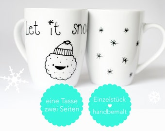 SNOW BISCUITS . Cup. Handpainted. Biscuit. Cookie. Snow. Let it snow . Gift. Christmas. Advent. Winter. Cocoa. Mulled wine. Tea