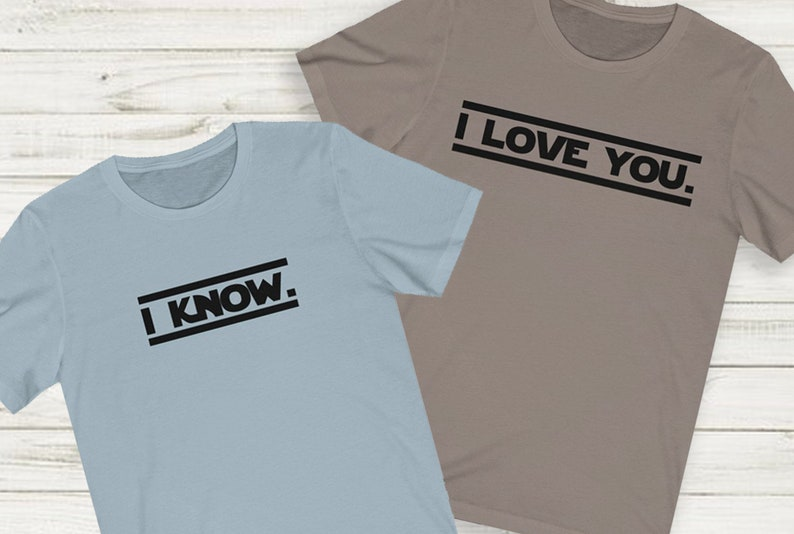 I Know   Star Wars Couples Tee image 0