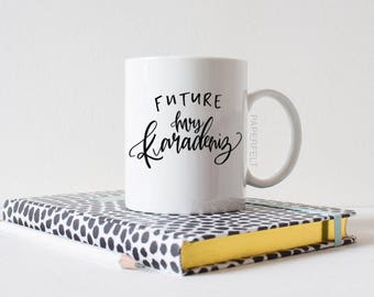 Custom Engagement Future Mrs. Mugs