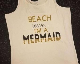 Beach Please, I'm a Mermaid